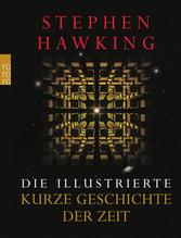 Die illustrierte Kurze Geschichte der Zeit | Hawking, Stephen W.