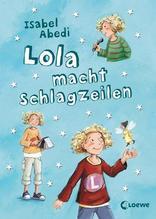 Lola macht Schlagzeilen | Abedi, Isabel