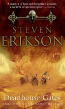 Deadhouse Gates | Erikson, Steven