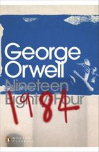 Nineteen Eighty-Four   Orwell, George