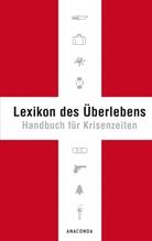 Lexikon des Überlebens | Lichtenfels, Karl L. von