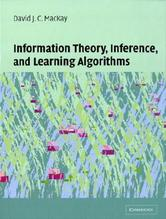 Information Theory, Inference and Learning Algorithms | MacKay, David