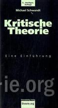 Kritische Theorie | Schwandt, Michael
