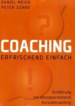 Coaching - erfrischend einfach   Meier, Daniel; Szabó, Peter