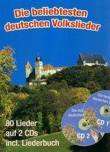 Die beliebtesten deutschen Volkslieder, m. 2 Audio-CDs