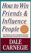 How to Win Friends & Influence People | Carnegie, Dale
