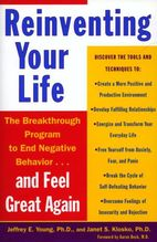 Reinventing Your Life | Young, Jeffrey E.; Klosko, Janet S.