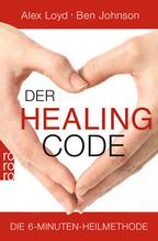 Der Healing Code | Loyd, Alex; Johnson, Ben
