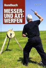 Handbuch Messer- und Axtwerfen | Führer, Dieter