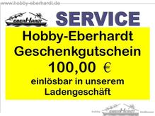 Geschenkgutschein HOBBY-BERHARDT Wert 100,oo €