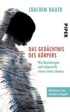 Das Gedächtnis des Körpers | Bauer, Joachim