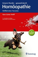Unsere Hunde, gesund durch Homöopathie | Wolff, Hans G.