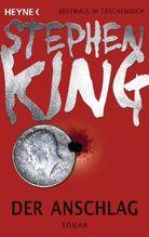 Der Anschlag | King, Stephen