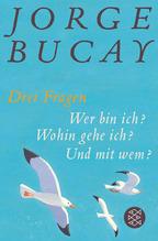 Drei Fragen | Bucay, Jorge