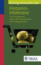 Richtig einkaufen bei Histamin-Intoleranz | Schleip, Thilo
