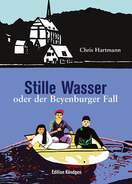 Chris Hartmann / Stille Wasser oder der Beyenburger Fall