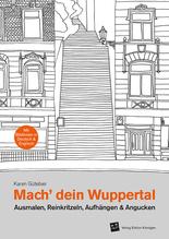 Karen Gütebier /  Mach' dein Wuppertal