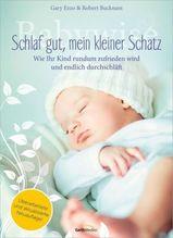 Babywise - Schlaf gut, mein kleiner Schatz | Ezzo, Gary; Bucknam, Robert