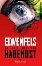 Elwenfels | Habekost, Britta; Habekost, Christian Chako