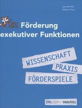 Fex - Förderung exekutiver Funktionen   Walk, Laura M.; Evers, Wiebke F.