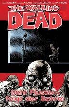 The Walking Dead - Dem Flüstern folgt der Schrei | Kirkman, Robert