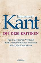 Die drei Kritiken | Kant, Immanuel