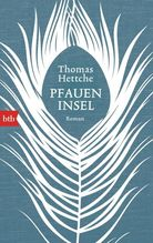 Pfaueninsel | Hettche, Thomas