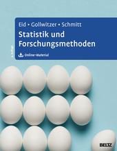 Statistik und Forschungsmethoden | Eid, Michael; Gollwitzer, Mario; Schmitt, Manfred