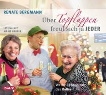 Über Topflappen freut sich ja jeder, 2 Audio-CDs   Bergmann, Renate