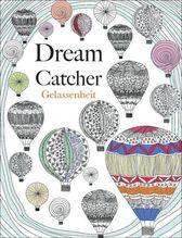 Dream Catcher - Gelassenheit | Rose, Christina