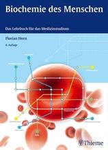 Biochemie des Menschen   Horn, Florian