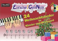 Einfacher!-Geht-Nicht: 24 Weihnachtslieder für Klavier und Keyboard, m. Audio-CD | Leuchtner, Martin; Waizmann, Bruno