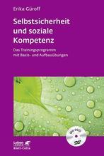 Selbstsicherheit und soziale Kompetenz, m. DVD   Güroff, Erika