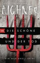 Die Schöne und der Tod | Aichner, Bernhard
