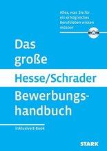 Das große Hesse/Schrader Bewerbungshandbuch, m. CD-ROM | Hesse, Jürgen; Schrader, Hans-Christian