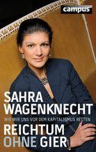 Reichtum ohne Gier | Wagenknecht, Sahra