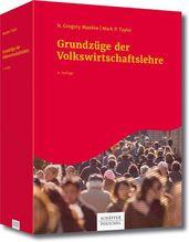 Grundzüge der Volkswirtschaftslehre | Mankiw, N. Gregory; Taylor, Mark P.