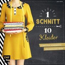 Ein Schnitt - zehn Kleider | Hertel, Laura