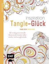 Inspiration Tangle-Glück