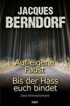 Auf eigene Faust / Bis der Hass euch bindet | Berndorf, Jacques