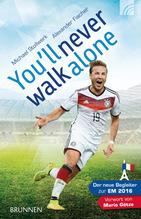 You'll never walk alone | Stollwerk, Michael; Fischer, Alexander