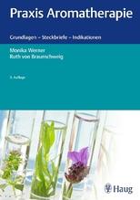 Praxis Aromatherapie   Werner, Monika; Braunschweig, Ruth von