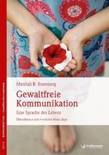 Gewaltfreie Kommunikation | Rosenberg, Marshall B.