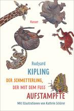 Der Schmetterling, der mit dem Fuß aufstampfte | Kipling, Rudyard