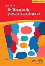Einführung in die germanistische Linguistik | Pittner, Karin