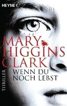 Wenn du noch lebst | Clark, Mary Higgins