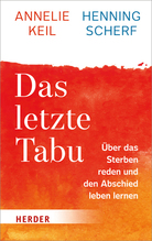 Das letzte Tabu | Keil, Annelie; Scherf, Henning