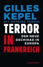 Terror in Frankreich | Kepel, Gilles