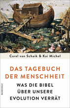 Das Tagebuch der Menschheit | Schaik, Carel van; Michel, Kai