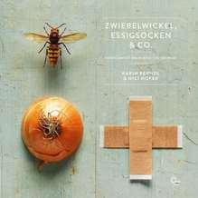 Zwiebelwickel, Essigsocken & Co.   Berndl, Karin; Hofer, Nici